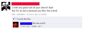 Flew like a bird?