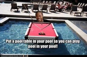 Do you like Pool?
