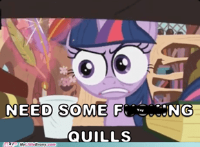 Twilight needs her quills