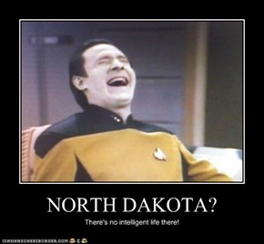 NORTH DAKOTA?
