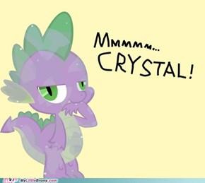 Delicious Crystal...
