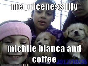me priceness lily   michlle bianca and coffee