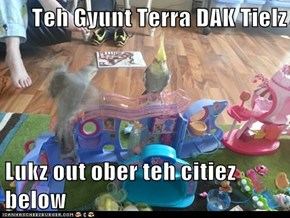 Teh Gyunt Terra DAK Tielz   Lukz out ober teh citiez below