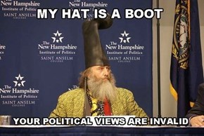 Looks Like Your Hat is a Boot to Fall of Your Head