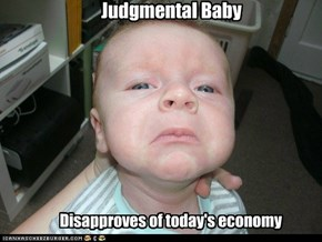 Judgmental Baby