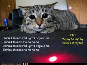 """""""Shinies"""" (TTO """"Shiny Shiny"""" by Haysi Fantayzee)"""
