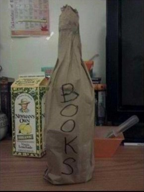 Books, Bottle, Either Way I'm Gonna Hit It