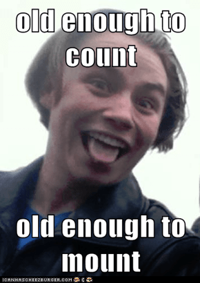 old enough to count  old enough to mount