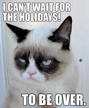 It's the Most Horrible Time of the Year!