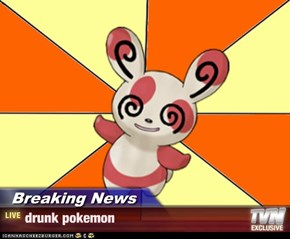 Breaking News - drunk pokemon