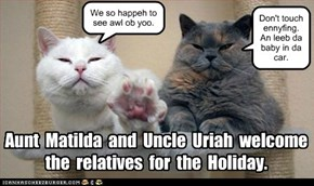 Aunt  Matilda  and  Uncle  Uriah  welcome  the  relatives  for  the  Holiday.