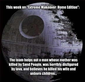 Star Wars Extreme Makeover: Home Edition