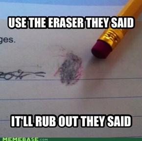 Scumbag eraser