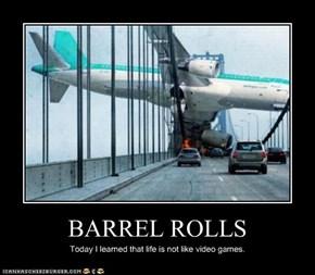 BARREL ROLLS