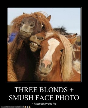 THREE BLONDS + SMUSH FACE PHOTO