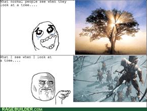 Those sneaky trees....