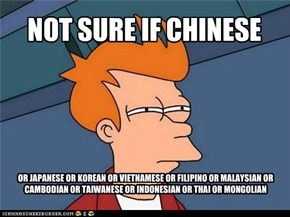 NOT SURE IF CHINESE