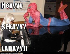 Heyyyy SEXAYYY LADAYY!!