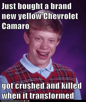 Just bought a brand new yellow Chevrolet Camaro  got crushed and killed when it transformed