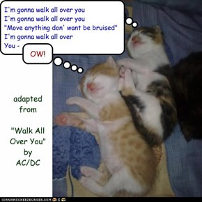 """Walk All Over You"" by AC/DC (adapted)"