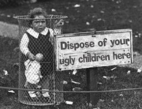 Classic: Dispose of Your Ugly Children
