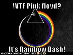 WTF Pink floyd?   It's Rainbow Dash!