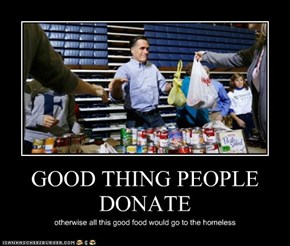 GOOD THING PEOPLE DONATE