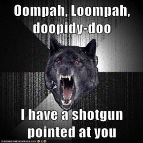 Oompah, Loompah, doopidy-doo