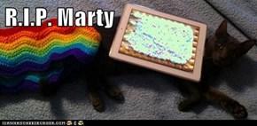 R.I.P. Marty