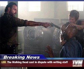 Breaking News - The Walking Dead cast in dispute with writing staff