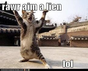 rawr aim a lien                                   lol