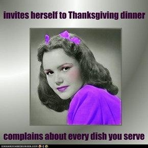 invites herself to Thanksgiving dinner