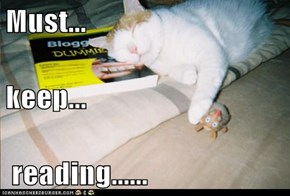 Must... keep...  reading......