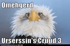 Omehgerd  Urserssin's Cruud 3