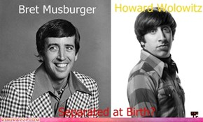Bret Muskburger and Howard Wolowitz