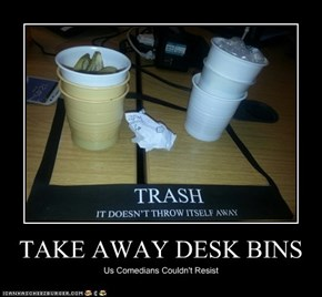 TAKE AWAY DESK BINS