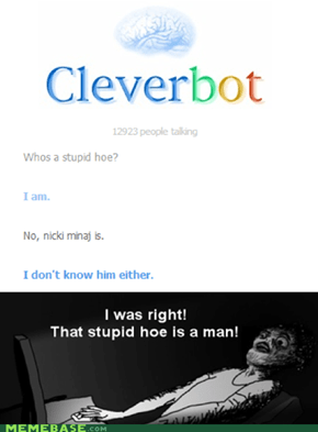 Cleverbot: A man!