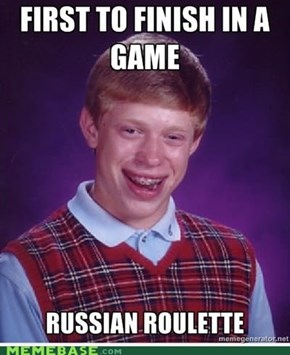 Bad luck Brian playing game