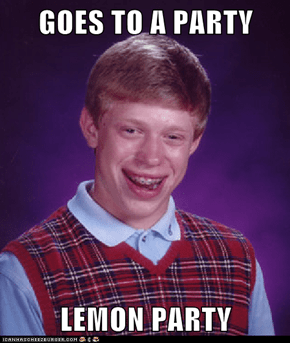 GOES TO A PARTY  LEMON PARTY