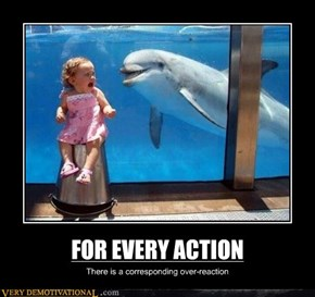 FOR EVERY ACTION