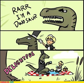 Like a Dinosir