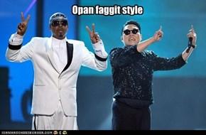 Opan faggit style