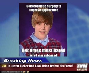 Breaking News - Is Justin Bieber Bad Luck Brian Before His Fame?