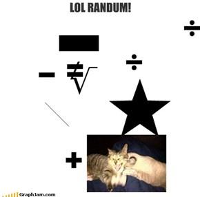 LOL RANDUM!