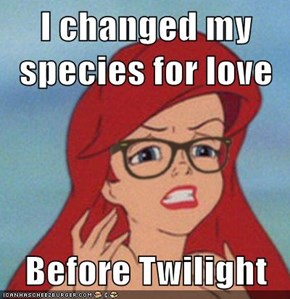 I changed my species for love  Before Twilight