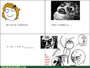Dafuq Homework?!?