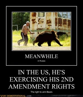 IN THE US, HE'S  EXERCISING HIS 2ND AMENDMENT RIGHTS