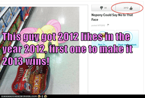 This guy got 2012 likes in the year 2012, first one to make it 2013 wins!