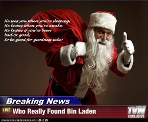 Breaking News - Who Really Found Bin Laden