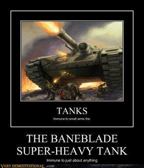 THE BANEBLADE   SUPER-HEAVY TANK